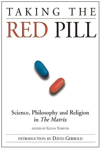 Taking the Red Pill by Glenn Yeffeth