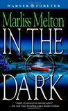 In the Dark (SEAL Team 12, #2)