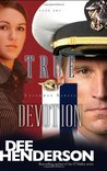 True Devotion by Dee Henderson