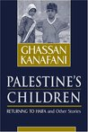 Palestine's Children by غسان كنفاني