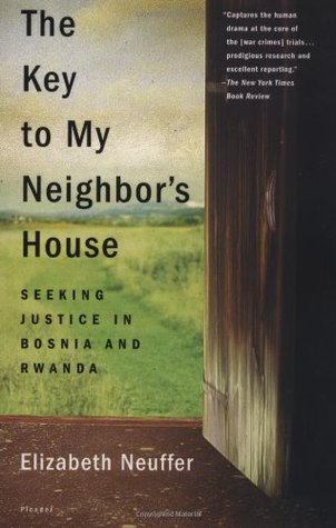 The Key to My Neighbor's House by Elizabeth Neuffer