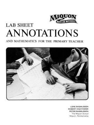 Lab Sheet Annotations and Mathematics for the Primary Teacher by Lore Rasmussen