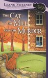 The Cat, the Mill and the Murder (A Cats in Trouble Mystery, #5)