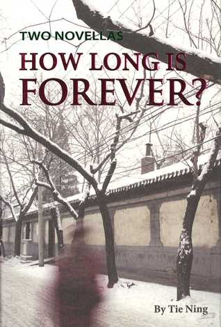 How Long is Forever?: Two Novellas