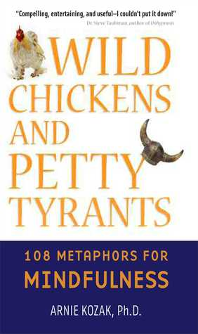 Wild Chickens and Petty Tyrants by Arnold Kozak