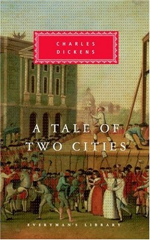 A Tale of Two Cities (Everyman's Library Classics, #143)