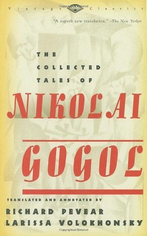 The Collected Tales of Nikolai Gogol