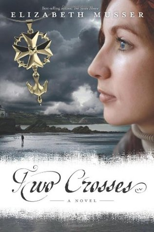 Two Crosses by Elizabeth Musser