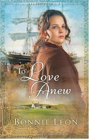 To Love Anew by Bonnie Leon