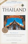 Travelers' Tales Thailand: True Stories