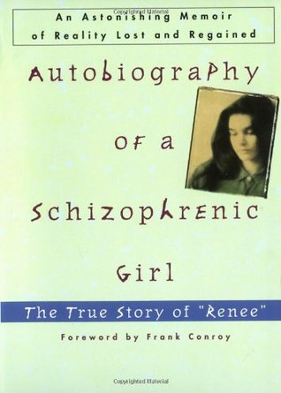 Autobiography of a Schizophrenic Girl by Renée