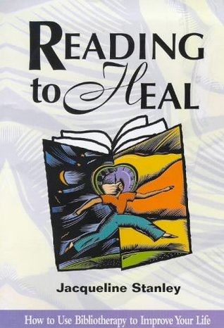 Reading to Heal  by Jacqueline D. Stanley
