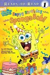 Happy Birthday, SpongeBob! by J.P. Chanda
