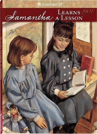 Samantha Learns a Lesson: A School Story (American Girls: Samantha, #2)