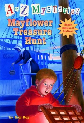 Mayflower Treasure Hunt by Ron Roy