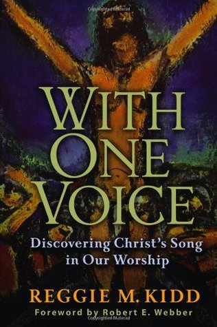 With One Voice by Reggie M. Kidd
