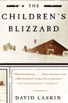 The Children's Blizzard by David Laskin