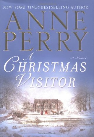 A Christmas Visitor by Anne Perry