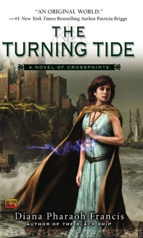 The Turning Tide by Diana Pharaoh Francis