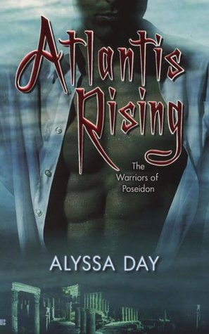 Atlantis Rising by Alyssa Day