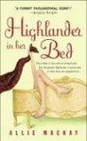 Highlander In Her Bed (Highlander, #1)