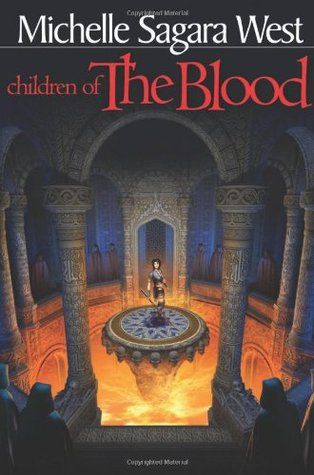 Children of the Blood by Michelle Sagara West