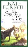 The Shining City (Rhiannon's Ride #2)