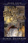 War of the Black Curtain (The Jimmy Fincher Saga, #4)