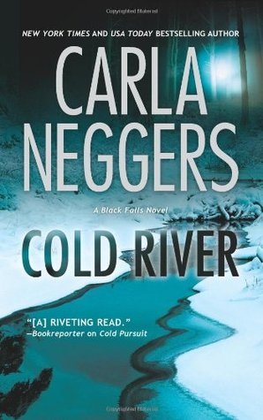 Cold River by Carla Neggers