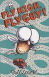 Fly High, Fly Guy! (Fly Guy, #5)
