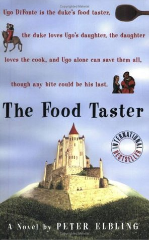 The Food Taster by Peter Elbling