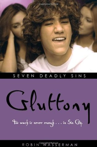 Gluttony Seven Deadly Sins Robin Wasserman epub download and pdf download