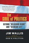"The Soul of Politics: Beyond ""Religious Right"" and ""Secular Left"""
