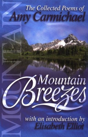 Mountain Breezes by Amy Carmichael