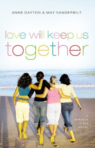 Love Will Keep Us Together by Anne Dayton