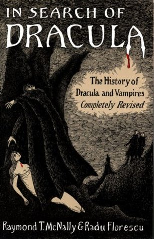 In Search of Dracula by Radu Florescu