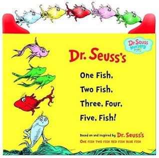 One Fish, Two Fish, Three, Four, Five Fish! by Dr. Seuss