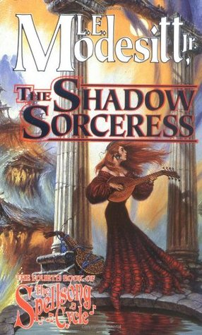 The Shadow Sorceress by L.E. Modesitt Jr.