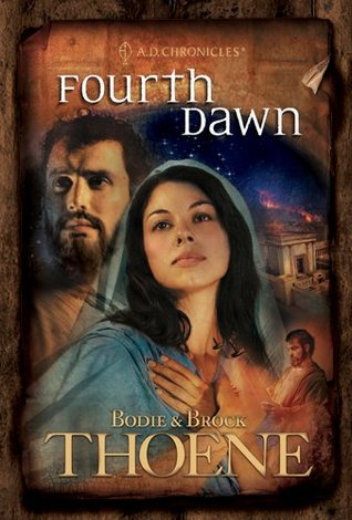 Fourth Dawn by Bodie Thoene
