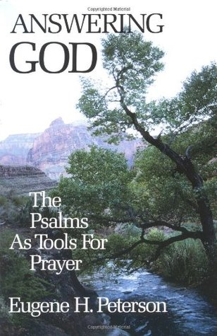 Answering God by Eugene H. Peterson
