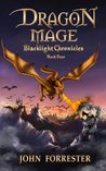 Dragon Mage (Blacklight Chronicles, #4)