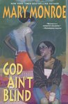 God Ain't Blind (God Don't Like Ugly, #4)