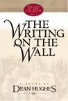 The Writing on the Wall (Hearts of the Children, #1)
