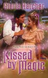Kissed by Magic (Quelgheny, #1)