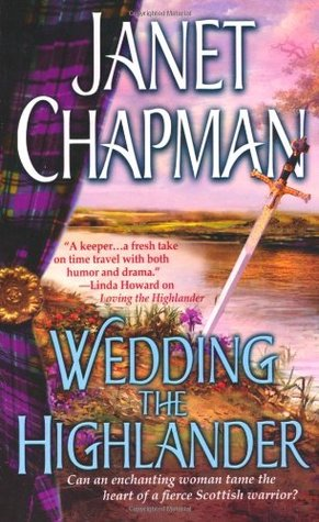 Wedding the Highlander by Janet Chapman