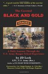 The Coveted Black and Gold: A Daily Journey Through the U.S. Army Ranger School Experience