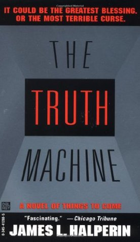 Truth Machine by James L. Halperin