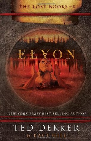 Elyon (The Lost Books, #6)
