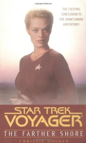 The Farther Shore (Star Trek: Voyager: Homecoming, #2)