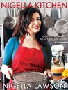 Nigella Kitchen: Recipes from the Heart of the Home